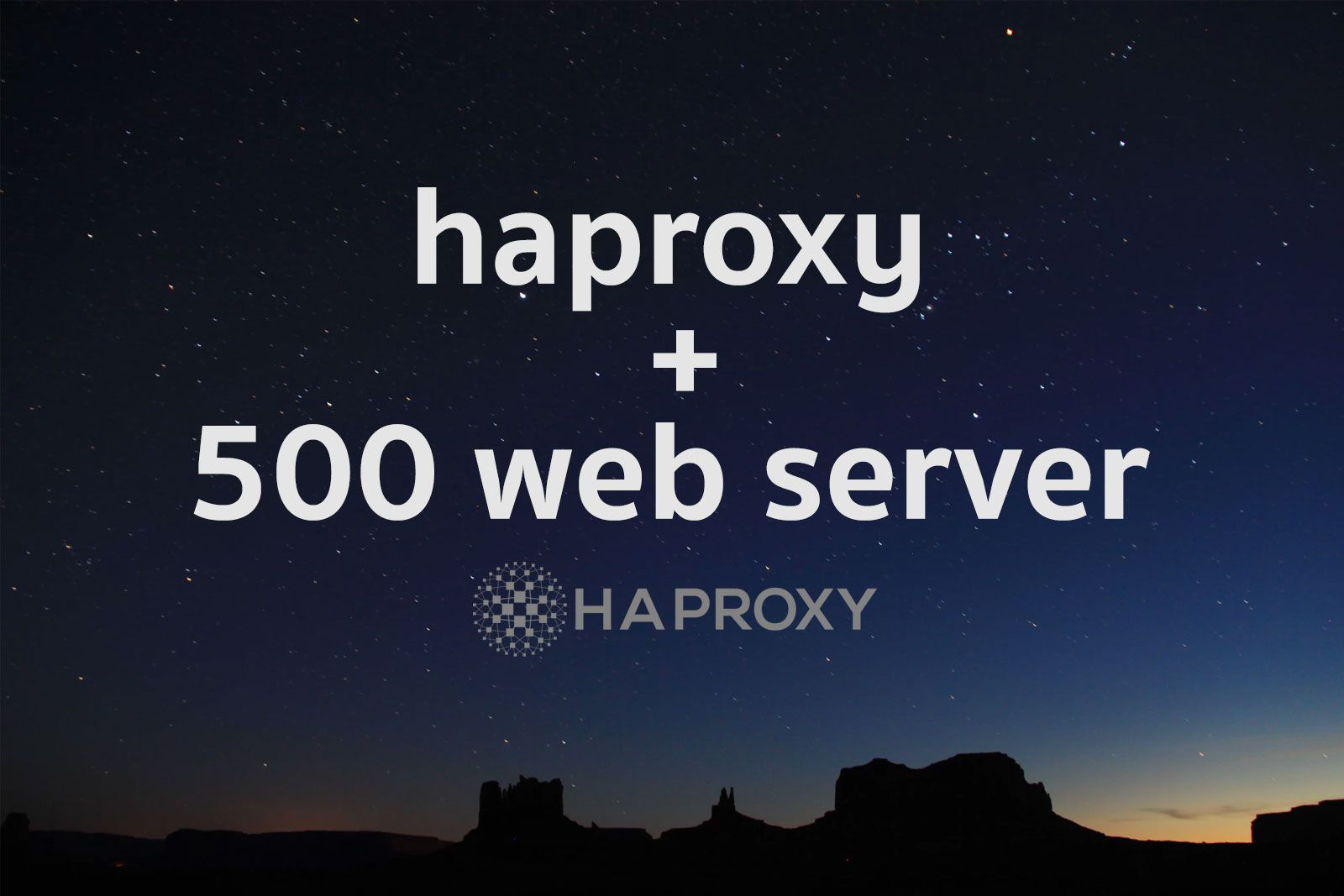 Haproxy  with 500 web server